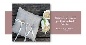 Matrimonio sospeso per Coronavirus Cosa fare