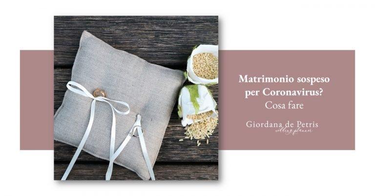 Matrimonio sospeso per Coronavirus? Cosa fare