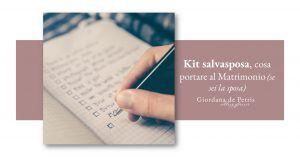 ON STAGE blog - kit salvasposa - cosa portare al matrimonio